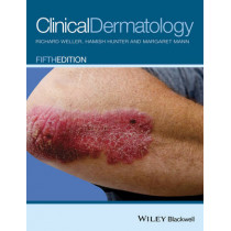Clinical Dermatology by Richard B. Weller, 9780470659526