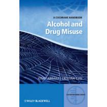 Alcohol and Drug Misuse: A Cochrane Handbook by Iosief Abraha, 9780470659694