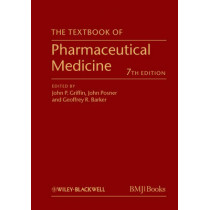 The Textbook of Pharmaceutical Medicine by John P. Griffin, 9780470659878