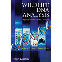 Wildlife DNA Analysis: Applications in Forensic Science by Adrian Linacre, 9780470665961