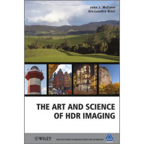 The Art and Science of HDR Imaging by John J. McCann, 9780470666227