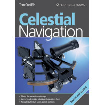 Celestial Navigation: Learn How to Master One of the Oldest Mariner's Arts by Tom Cunliffe, 9780470666333
