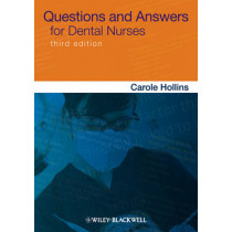 Questions and Answers for Dental Nurses by Carole Hollins, 9780470670903