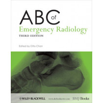 ABC of Emergency Radiology by Otto Chan, 9780470670934