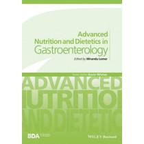Advanced Nutrition and Dietetics in Gastroenterology by Miranda Lomer, 9780470671320