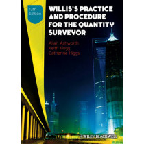 Willis's Practice and Procedure for the Quantity Surveyor by Allan Ashworth, 9780470672198