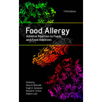 Food Allergy: Adverse Reaction to Foods and Food Additives by Dean D. Metcalfe, 9780470672556