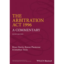 The Arbitration Act 1996: A Commentary by Bruce Harris, 9780470673980