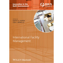 International Facility Management by Kathy Roper, 9780470674000