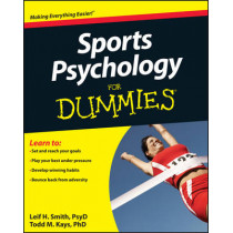 Sports Psychology For Dummies by Leif H. Smith, 9780470676592