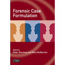 Forensic Case Formulation by Peter Sturmey, 9780470683941