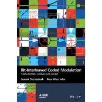 Bit-Interleaved Coded Modulation: Fundamentals, Analysis and Design by Leszek Szczecinski, 9780470686171
