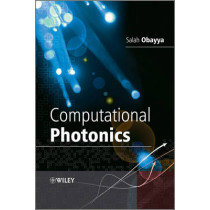Computational Photonics by Salah Obayya, 9780470688939
