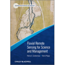 Fluvial Remote Sensing for Science and Management by Patrice Carbonneau, 9780470714270