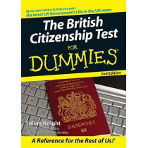 The British Citizenship Test For Dummies by Julian Knight, 9780470723395