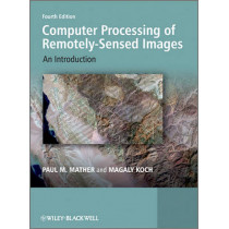Computer Processing of Remotely-Sensed Images: An Introduction by Paul Mather, 9780470742396