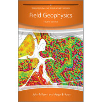 Field Geophysics by John Milsom, 9780470749845