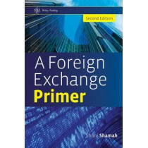 A Foreign Exchange Primer by Shani Shamah, 9780470754375