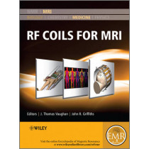 RF Coils for MRI by J. Thomas Vaughan, 9780470770764