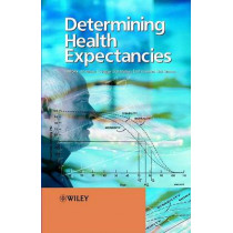 Determining Health Expectancies by Jean-Marie Robine, 9780470843970