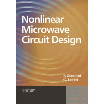 Nonlinear Microwave Circuit Design by Franco Giannini, 9780470847015