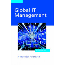 Global IT Management: A Practical Approach by Robert Barton, 9780470854334
