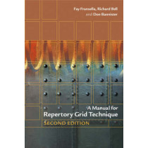 A Manual for Repertory Grid Technique by Fay Fransella, 9780470854907