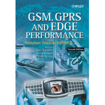 GSM, GPRS and EDGE Performance: Evolution Towards 3G/UMTS by Timo Halonen, 9780470866948