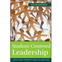Student-Centered Leadership by Viviane M. J. Robinson, 9780470874134