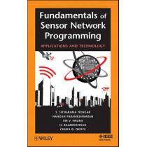 Fundamentals of Sensor Network Programming: Applications and Technology by S. Sitharama Iyengar, 9780470876145
