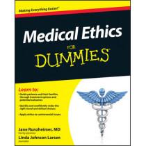 Medical Ethics For Dummies by Jane Runzheimer, 9780470878569