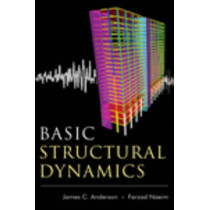 Basic Structural Dynamics by James C. Anderson, Jr., 9780470879399
