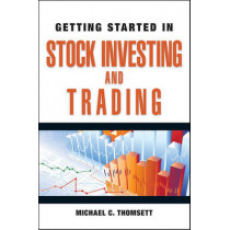 Getting Started in Stock Investing and Trading by Michael C. Thomsett, 9780470880777