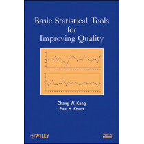 Basic Statistical Tools for Improving Quality by Chang W. Kang, 9780470889497