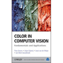 Color in Computer Vision: Fundamentals and Applications by Theo Gevers, 9780470890844