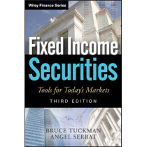 Fixed Income Securities: Tools for Today's Markets by Bruce Tuckman, 9780470891698
