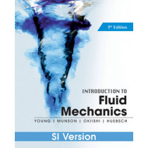 Introduction To Fluid Mechanics by Donald F. Young, 9780470902158