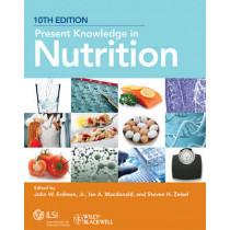 Present Knowledge in Nutrition by John W. Erdman, 9780470959176