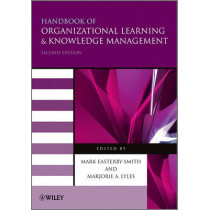 Handbook of Organizational Learning and Knowledge Management by Mark Easterby-Smith, 9780470972649