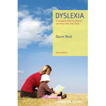 Dyslexia: A Complete Guide for Parents and Those Who Help Them by Gavin Reid, 9780470973738