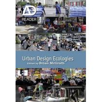 Urban Design Ecologies: AD Reader by Brian McGrath, 9780470974056