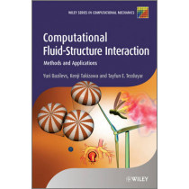 Computational Fluid-Structure Interaction: Methods and Applications by Yuri Bazilevs, 9780470978771