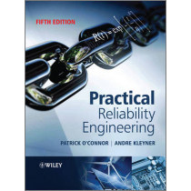 Practical Reliability Engineering by Patrick O'Connor, 9780470979822
