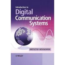 Introduction to Digital Communication Systems by Krzysztof Wesolowski, 9780470986295