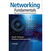 Networking Fundamentals: Wide, Local and Personal Area Communications by Kaveh Pahlavan, 9780470992890