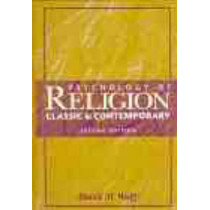 Psychology of Religion: Classic and Contemporary by David M. Wulff, 9780471037064