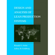 Design and Analysis of Lean Production Systems by Ronald G. Askin, 9780471115939