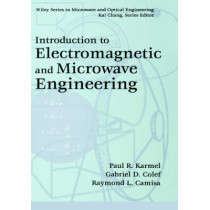 Introduction to Electromagnetic and Microwave Engineering by Paul R. Karmel, 9780471177814