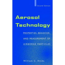 Aerosol Technology: Properties, Behavior, and Measurement of Airborne Particles by William C. Hinds, 9780471194101