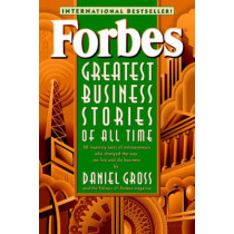 Forbes (R) Greatest Business Stories of All Time by Forbes Magazine Staff, 9780471196532